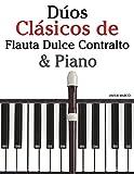 Dúos Clásicos de Flauta Dulce Contralto & Piano: Piezas fáciles de Brahms, Vivaldi, Wagner y otros compositores