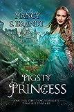 Pigsty Princess (Misfit Monarchs Book 1)