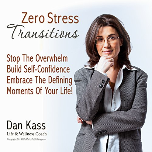 Zero Stress Transitions audiobook cover art