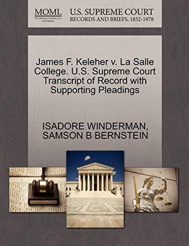 James F. Keleher V. La Salle College. U.S. Supreme Court Transcript of Record with Supporting Pleadings