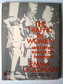 The Traffic in Women and Other Essays on Feminism 0878100016 Book Cover