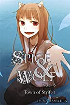 Spice and Wolf, Vol. 8: The Town of Strife I - light novel