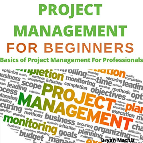『Project Management for Beginners Book: Basics of Project Management for Professionals』のカバーアート
