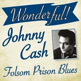 Folsom Prison Blues (Bonus Tracks)