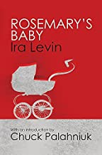 Rosemary's Baby: Introduction by Chuck Palanhiuk by Ira Levin (23-Jun-2011) Paperback