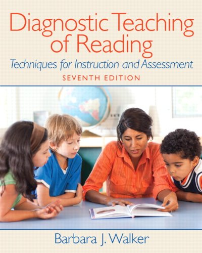 Diagnostic Teaching of Reading: Techniques for Instruction and Assessment (7th Edition) (Myeducationlab)