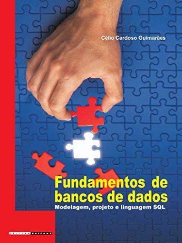 Fundamentos de Bancos de Dados: Modelagem, Projeto e Linguagem SQL