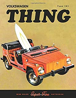 Volkswagen Type 181 Thing: Journal and repair workbook for Collectors and VW fans
