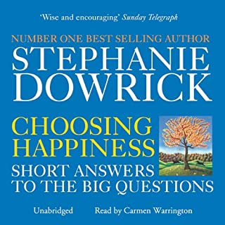 Choosing Happiness                   By:                                                                                                                                 Stephanie Dowrick,                                                                                        Catherine Greer                               Narrated by:                                                                                                                                 Carmen Warrington                      Length: 15 hrs and 56 mins     2 ratings     Overall 5.0