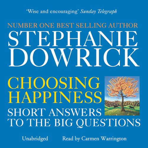 Choosing Happiness                   By:                                                                                                                                 Stephanie Dowrick,                                                                                        Catherine Greer                               Narrated by:                                                                                                                                 Carmen Warrington                      Length: 15 hrs and 56 mins     Not rated yet     Overall 0.0
