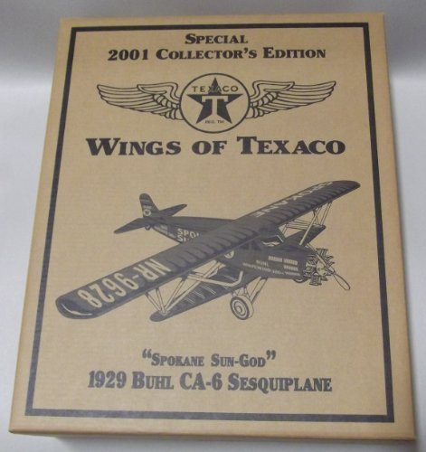 WINGS OF TEXACO 2001 COLLECTOR'S EDITION 1929 BUHL CA-6 SESQUIPLANE