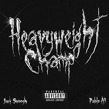 Heavyweight Champ (feat. Pablo A9)