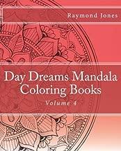 Day Dreams Mandala Coloring Books: Volume 4