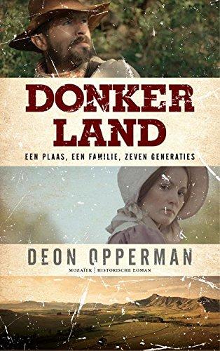 Donkerland: een plaas, een familie; zeven generaties