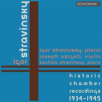 Stravinsky: Historic Chamber Recordings 1934-45 Duo Concertante, Serenade in A Major, Concerto for Two Pianos, Piano Rag