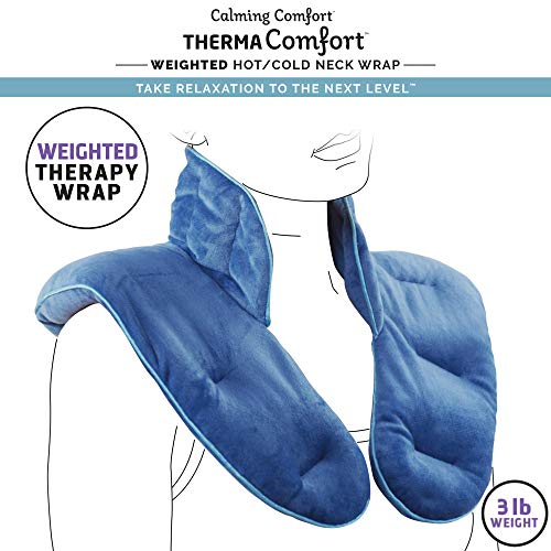 Calming Comfort ThermaComfort Weighted Hot Neck Shoulder Wrap- Deep Pressure Therapy, Herbal Aromatherapy, Comfort Fit Design- 3 lbs