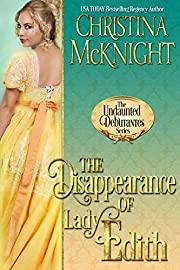 The Disappearance of Lady Edith (The Undaunted Debutantes Book 1)