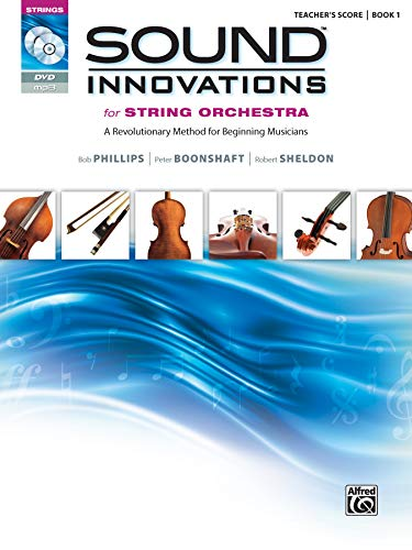 Compare Textbook Prices for Sound Innovations for String Orchestra, Bk 1: A Revolutionary Method for Beginning Musicians Conductor's Score Book, CD & DVD DVD/Com Edition ISBN 9780739067871 by Bob Phillips,Peter Boonshaft,Robert Sheldon