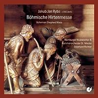 Ryba: Bohmische Hirtenmesse (Bohemian Shepherd Mass) by St. Nikolai Chamber Orchestra (2007-10-29)
