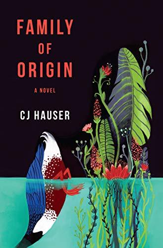 Family of Origin: A Novel