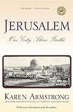 Jerusalem: One City, Three Faiths by Karen Armstrong (1997-04-29)