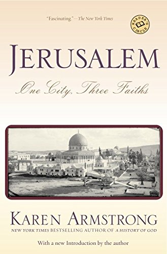 Jerusalem: One City, Three Faiths by Karen Armstrong (1997-04-29)