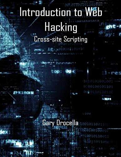 Introduction to Web Hacking: Cross-site Scripting (English Edition)