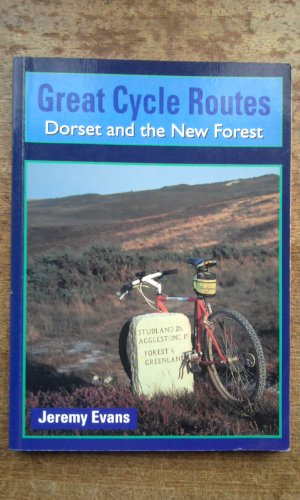 Dorset and the New Forest (Great Cycle Routes)