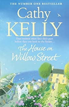 The House on Willow Street by [Cathy Kelly]