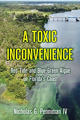 A Toxic Inconvenience: Red Tide and Blue-Green Algae on Florida's Coast