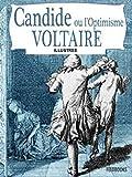 CANDIDE OU L'OPTIMISME(illustree'') (French Edition)