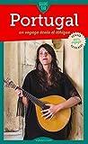 Portugal: Un voyage écolo et éthique (Guide Tao) (French Edition)