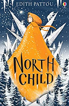 North Child by [Edith Pattou]
