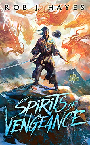 """Click Here To Order """"Spirits of Vengeance"""" by Rob J. Hayes"""