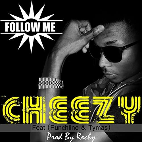 Cheezy feat. Punchline & Tymas