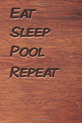 Eat sleep Pool Repeat: woodworking books notebook&Journal Pool Lovers / WoodCarver Mallet Woodwork Pool Gift , (Vintage Wood Designs , Old Paper, ... Diary, Composition Book), Lined Journal