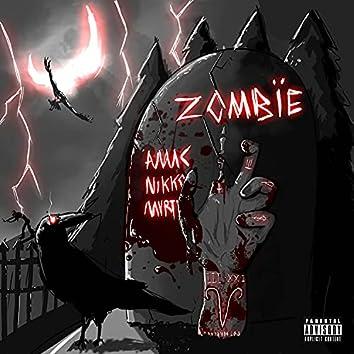 ZOMBÏE (feat. AMAC, NIKKO & MVRTYR)