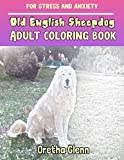 OLD ENGLISH SHEEPDOG Adult coloring Old English Sheepdog for stress and anxiety: OLD ENGLISH SHEEPDOG sketch coloring Old English Sheepdog Creativity and Mindfulness