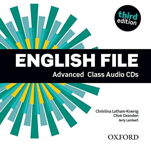 English File Third Advanced: Class Audio CD: The best way to get your students talking
