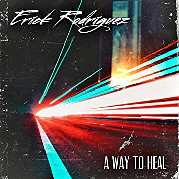 A Way To Heal