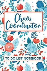 chaos coordinator to-do list notebook