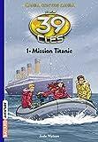 Les 39 clés - Mission Titanic