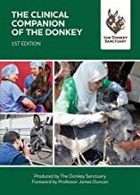The Clinical Companion of the Donkey: 1st Edition