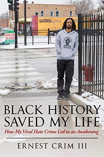 Black History Saved My Life: How My Viral Hate Crime Led to an Awakening
