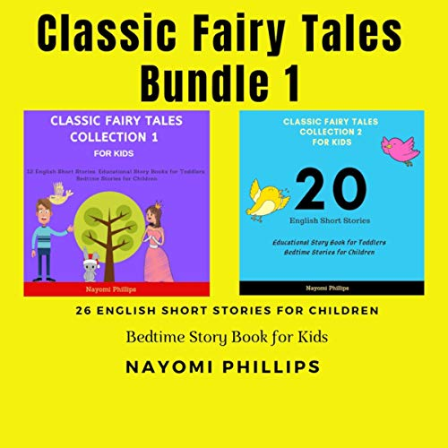 Classic Fairy Tales Bundle for Kids     English Short Stories Collection for Children: Bedtime Story Book for Toddlers              Auteur(s):                                                                                                                                 Nayomi Phillips                               Narrateur(s):                                                                                                                                 Jim D Johnston,                                                                                        Aida-Maria Boiesan                      Durée: 5 h et 34 min     Pas de évaluations     Au global 0,0