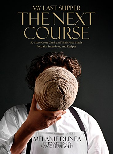 My Last Supper: The Next Course: 50…