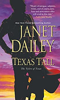 Texas Tall (The Tylers of Texas Book 3) by [Janet Dailey]