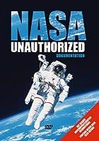 Nasa Unauthorized [DVD]
