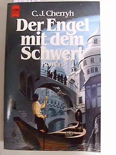 Der Engel mit dem Schwert. Roman. ( Fantasy).