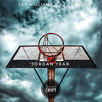Jordan Year (feat. Crypt)